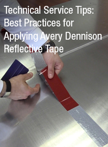 Technical Service Tips: Reflective Tape Application
